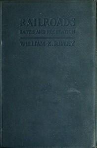 Railroads: Rates and Regulations