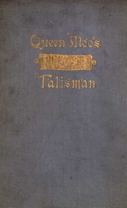 Cover of Queen Moo's Talisman: The Fall of the Maya Empire