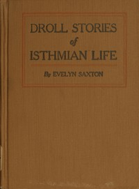 Cover of Droll stories of Isthmian life