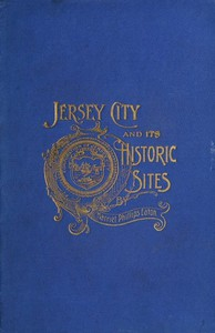 Cover of Jersey City and Its Historic Sites