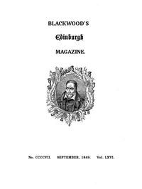 Blackwood's Edinburgh Magazine, Volume 66, No. 407, September, 1849