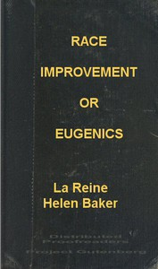Race Improvement; or, Eugenics: A Little Book on a Great Subject