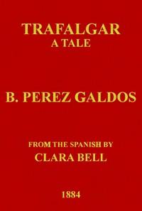 Trafalgar: A Tale