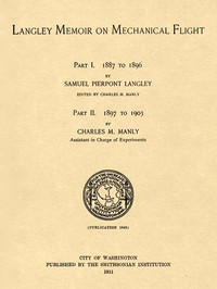 Cover of Langley Memoir on Mechanical Flight, Parts I and IISmithsonian Contributions to Knowledge, Volume 27 Number 3, Publication 1948, 1911