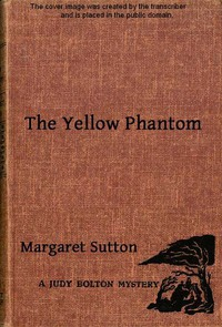 Cover of The Yellow PhantomA Judy Bolton Mystery