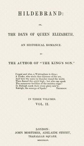 Cover of Hildebrand; or, The Days of Queen Elizabeth, An Historic Romance, Vol. 2 of 3