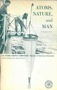 Cover of Atoms, Nature, and Man: Man-made Radioactivity in the Environment