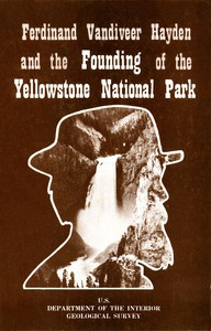 Cover of Ferdinand Vandiveer Hayden and the Founding of the Yellowstone National Park