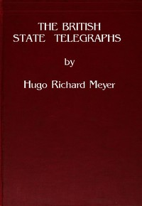 Cover of The British State TelegraphsA Study of the Problem of a Large Body of Civil Servants in a Democracy
