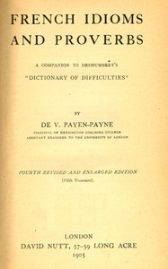 """Cover of French Idioms and ProverbsA Companion to Deshumbert's """"Dictionary of Difficulties"""""""