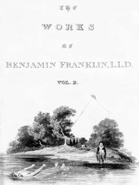 Cover of The Complete Works in Philosophy, Politics and Morals of the late Dr. Benjamin Franklin, Vol. 2 [of 3]