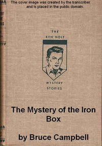 The Mystery of the Iron Box A Ken Holt Mystery