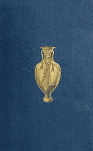 Cover of History of Ancient Pottery: Greek, Etruscan, and Roman.  Volume 1 (of 2)