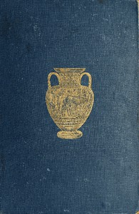 History of Ancient Pottery: Greek, Etruscan, and Roman.  Volume 2 (of 2)
