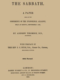 The Sabbath A Paper Read at the Conference of the Evangelical Alliance, Held at Geneva, September 2. 1861