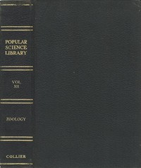 Cover of Zoölogy: The Science of Animal Life Popular Science Library, Volume XII (of 16), P. F. Collier & Son Company, 1922