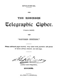 Cover of The Robinson Telegraphic Cipher