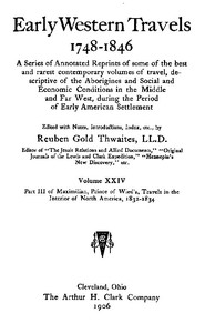 Maximilian, Prince of Wied's, Travels in the Interior of North America, 1832-1834, part 3 and appendix