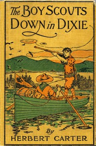 Cover of The Boy Scouts Down in Dixie; or, The Strange Secret of Alligator Swamp