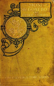 Cover of Moni the Goat Boy, and Other Stories
