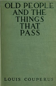 Cover of Old People and the Things That Pass