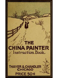 Cover of The China Painter Instruction Book