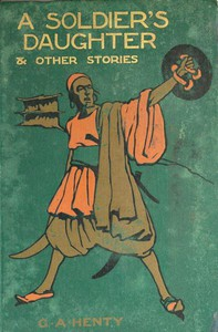 Cover of A Soldier's Daughter, and Other Stories