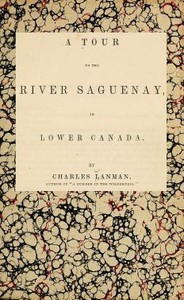 Cover of A Tour to the River Saguenay, in Lower Canada