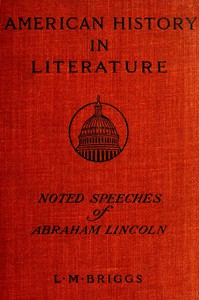 Cover of Noted Speeches of Abraham Lincoln, Including the Lincoln-Douglas Debate