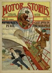 Motor Matt's Peril; or, Cast Away in the Bahamas Motor Stories Thrilling Adventure Motor Fiction No. 12, May 15, 1909