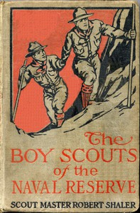 The Boy Scouts of the Naval Reserve