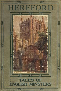 Cover of Tales of English Minsters: Hereford