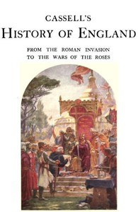 Cover of Cassell's History of England, Vol. 1 (of 8) From the Roman Invasion to the Wars of the Roses