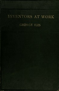 Cover of Inventors at Work, with Chapters on Discovery