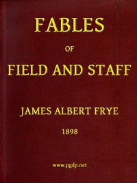 Fables of Field and Staff