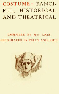 Cover of Costume: Fanciful, Historical and Theatrical