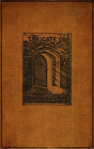 The Gate of Remembrance The Story of the Psychological Experiment which Resulted in the Discovery of the Edgar Chapel at Glastonbury