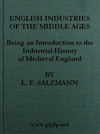 Cover of English Industries of the Middle AgesBeing an Introduction to the Industrial History of Medieval England