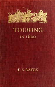 Cover of Touring in 1600: A Study in the Development of Travel as a Means of Education