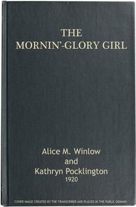 Cover of The Mornin'-Glory Girl