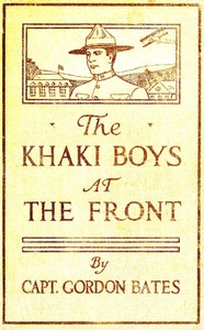 Cover of The Khaki Boys at the Front; or, Shoulder to Shoulder in the Trenches