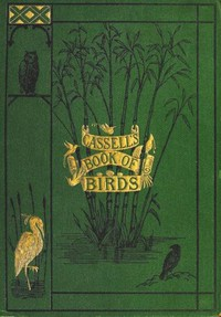 Cover of Cassell's Book of Birds, Volume 1