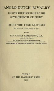 Cover of Anglo-Dutch Rivalry During the First Half of the Seventeenth Century being the Ford lectures delivered at Oxford in 1910