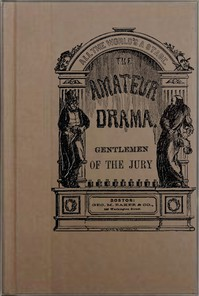 Cover of Gentlemen of the Jury: A Farce