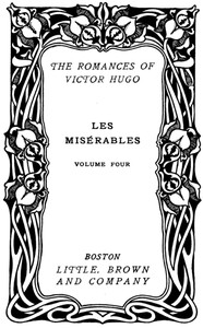 Cover of Les Misérables, v. 4/5: The Idyll and the Epic