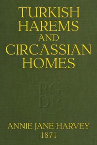 Turkish Harems & Circassian Homes