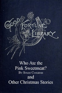 Cover of Who Ate the Pink Sweetmeat? And Other Christmas Stories