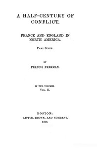 Cover of France and England in North America, Part VII, Vol 2: A Half-Century of Conflict