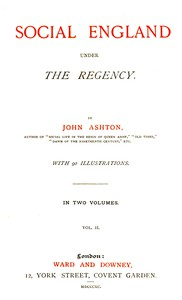 Cover of Social England under the Regency, Vol. 2 (of 2)