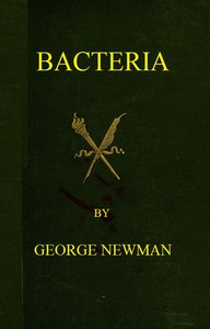 Cover of Bacteria Especially as they are related to the economy of nature, to industrial processes, and to the public health